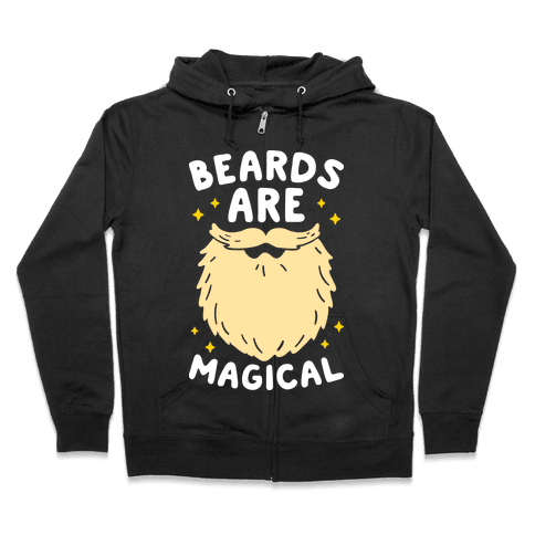 Beards Are Magical Zip Hoodie