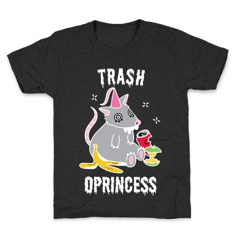 Trash Oprincess Kids T-Shirt