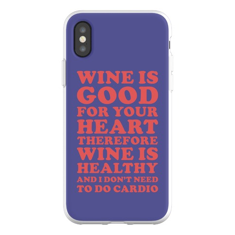 Wine is Good For Your Heart Phone Flexi-Case