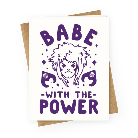Babe with the Power Greeting Card