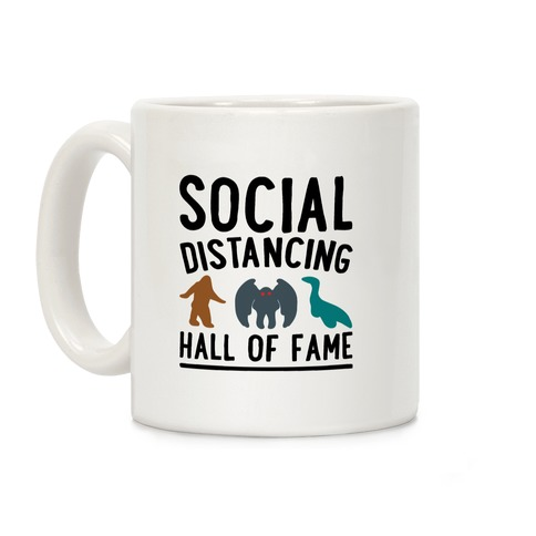Social Distancing Hall of Fame Coffee Mug