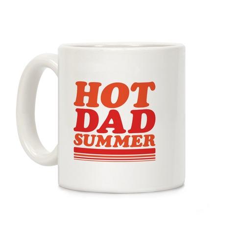 Hot Dad Summer Parody Coffee Mug