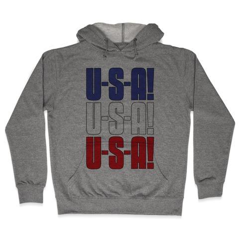 U-S-A! U-S-A! U-S-A! Hooded Sweatshirt