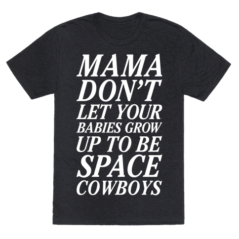 Mama Don't Let Your Babies