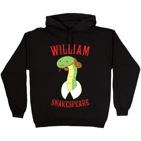William Snakespeare Hooded Sweatshirt