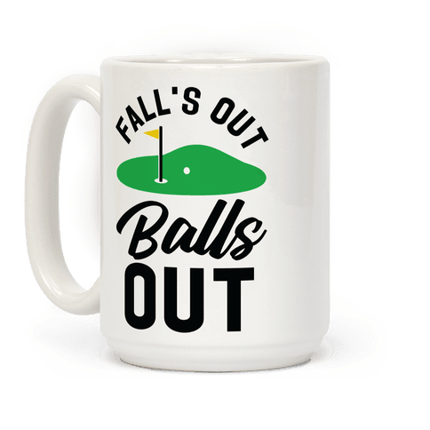 Falls Out Balls Out Golf Coffee Mug