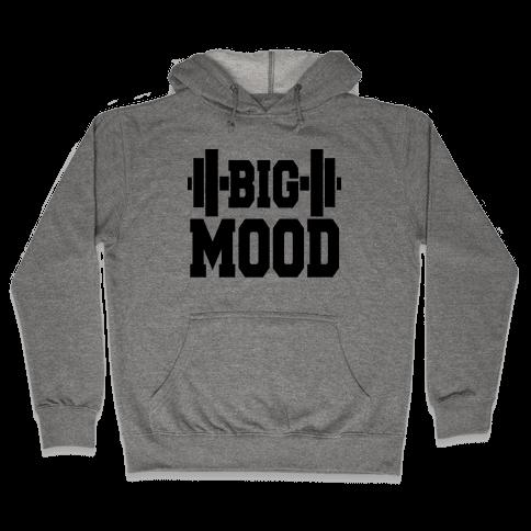 Big Mood Weights Hooded Sweatshirt