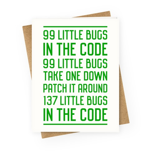 99 Little Bugs in the Code Greeting Card