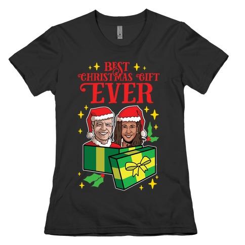 Best Christmas Gift EVER Womens T-Shirt