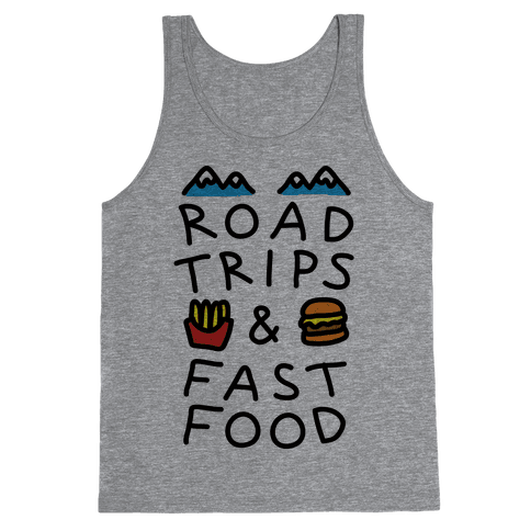 Road Trips And Fast Food Tank Top