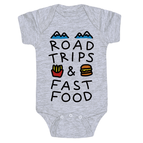 Road Trips And Fast Food Baby Onesy