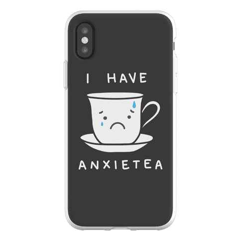 I Have Anxietea Phone Flexi-Case