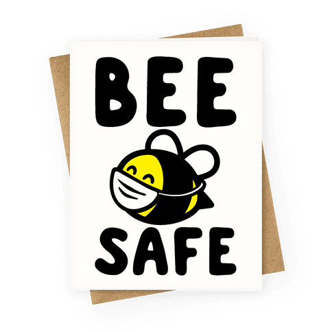 Bee Safe Greeting Card