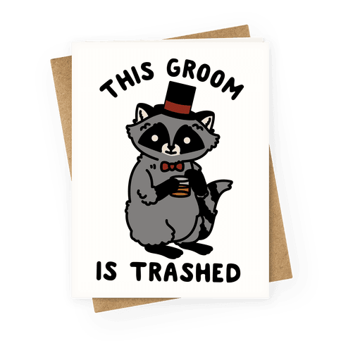 This Groom is Trashed Raccoon Bachelor Party Greeting Card