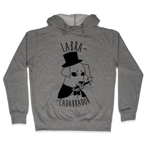 LABRACADABRADOR Hooded Sweatshirt