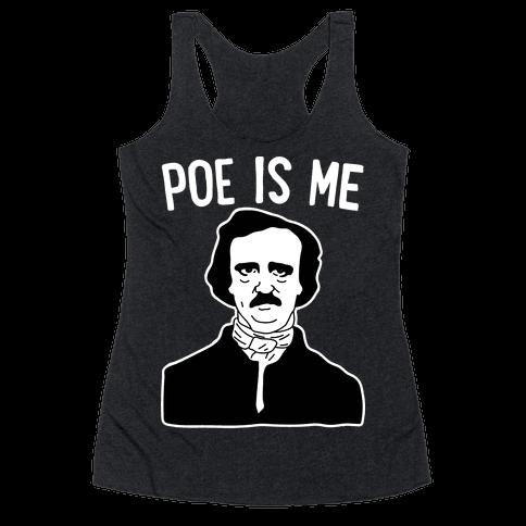 Poe Is Me Racerback Tank Top