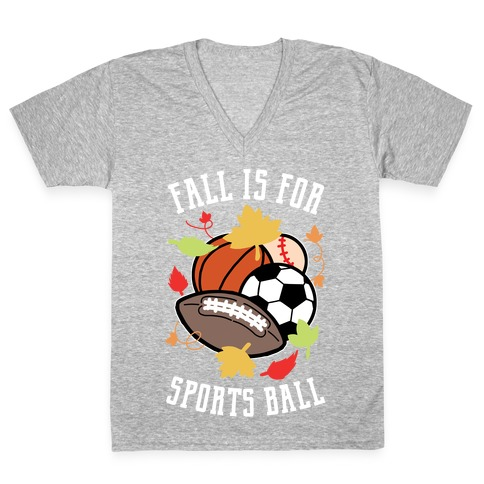 Fall Is For Sports Ball V-Neck Tee Shirt