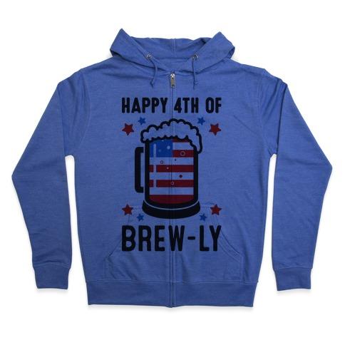 Happy 4th of Brew-ly Zip Hoodie