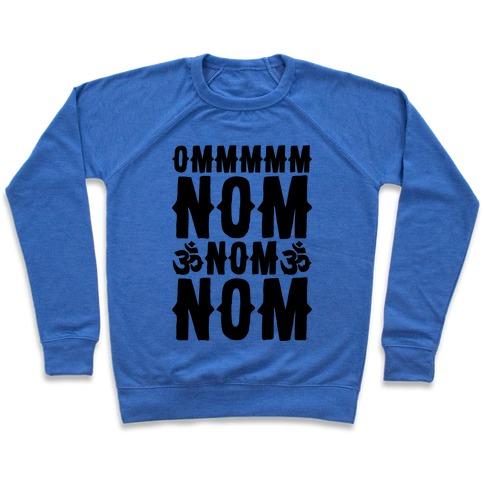 Ommm Nom Nom Nom Pullover
