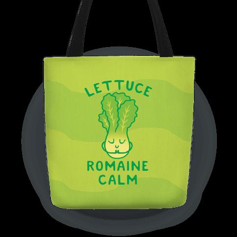 Lettuce Romaine Calm Tote