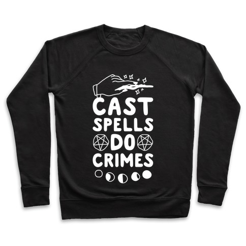 Cast Spells Do Crimes Pullover