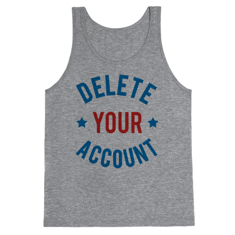 Delete Your Account (Red & Blue) Tank Top