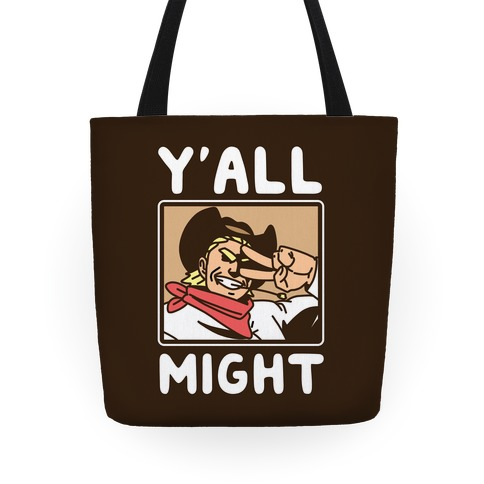 Y'All Might Tote
