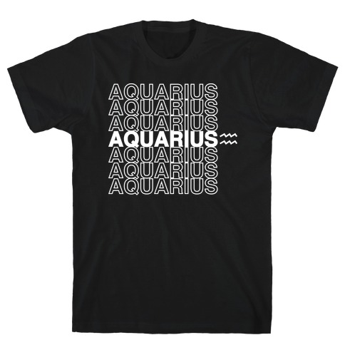 Aquarius - Zodiac Thank You Parody T-Shirt