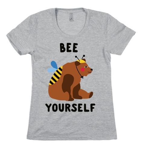 Bee Yourself Bear Womens T-Shirt
