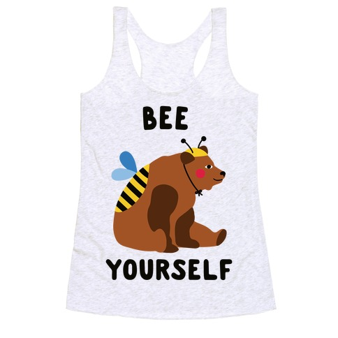 Bee Yourself Bear Racerback Tank Top