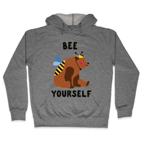 Bee Yourself Bear Hooded Sweatshirt