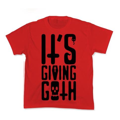 It's Giving Goth  Kids T-Shirt