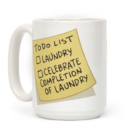 Todo List: Laundry, Celebrate Coffee Mug