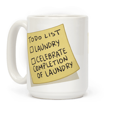 Todo List: Laundry, Celebrate Coffee Mug