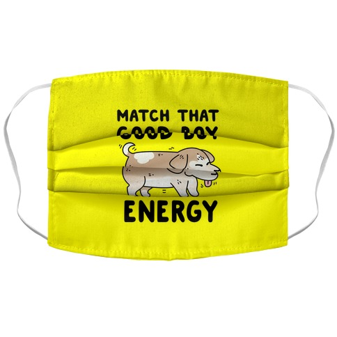 Match That Good Boy Energy Accordion Face Mask