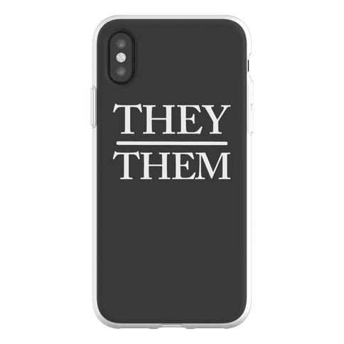 They/Them Pronouns Phone Flexi-Case