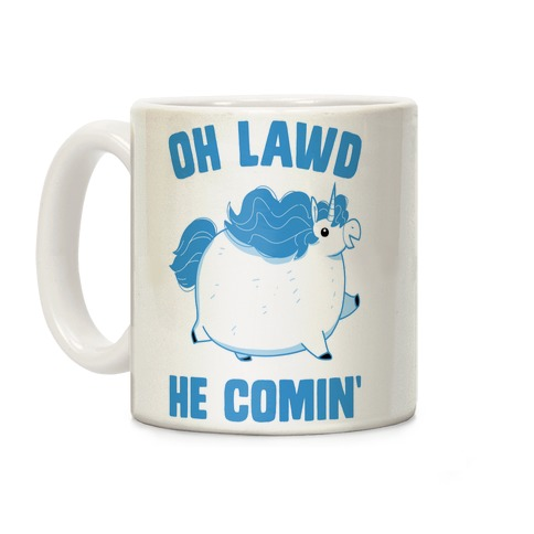 Oh Lawd He Comin' Unicorn Coffee Mug