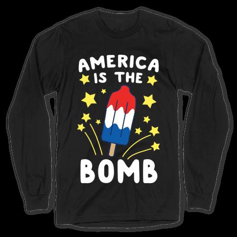 America is the Bomb - Pop Long Sleeve T-Shirt