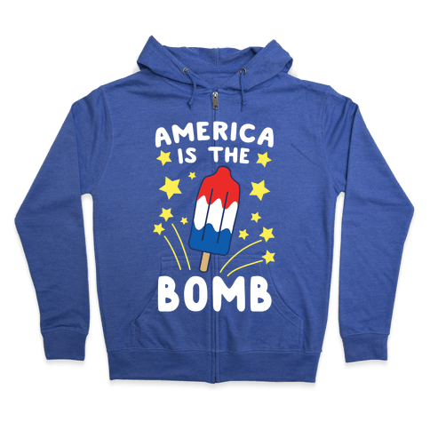 America is the Bomb - Pop Zip Hoodie