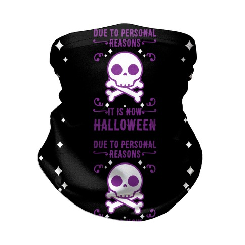 Due To Personal Reasons It Is Now Halloween Skull (Purple) Neck Gaiter