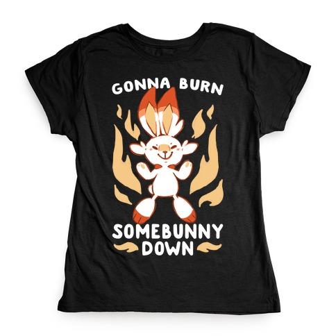 Gonna Burn Somebunny Down - Scorbunny Womens T-Shirt