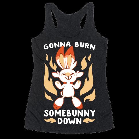 Gonna Burn Somebunny Down - Scorbunny Racerback Tank Top