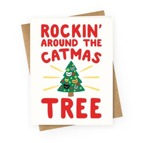 Rockin' Around The Catmas Tree Parody Greeting Card