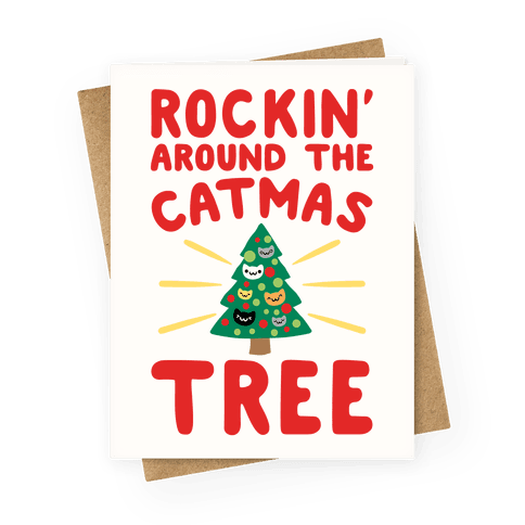 Rockin' Around The Catmas Tree Parody Greeting Card