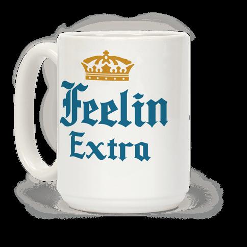 Feelin Extra Corona Parody
