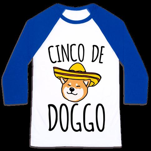 Cinco De Doggo Baseball Tee