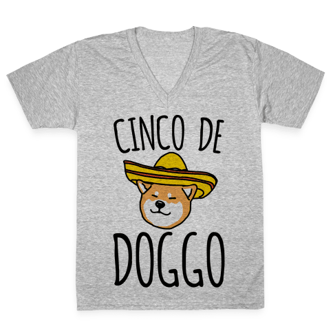 Cinco De Doggo V-Neck Tee Shirt