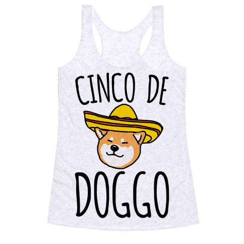 Cinco De Doggo Racerback Tank Top