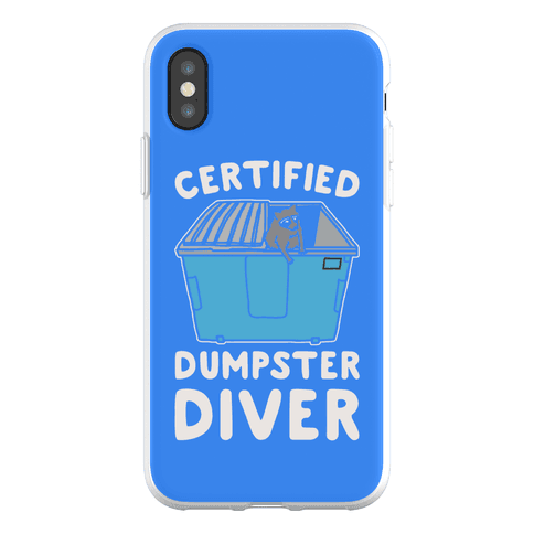 Certified Dumpster Diver Phone Flexi-Case