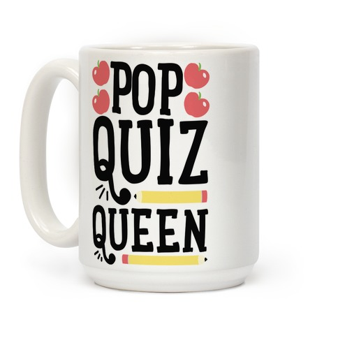 Pop Quiz Queen Coffee Mug